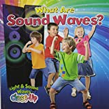What Are Sound Waves? (Light and Sound Waves Close-Up)