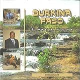 Burkina Faso, aux sources de l' humanisme. Jacques Bruyas
