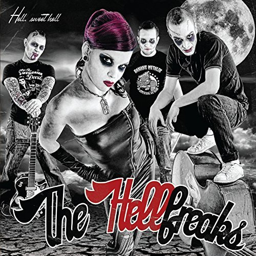 Hell Sweet Hell by The Hellfreaks (2015-05-15)