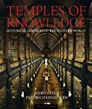 Temples of Knowledge: Historical Libraries of the Western World