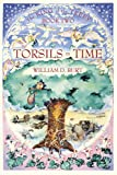 Torsils in Time: King of the Trees Series, Book 2