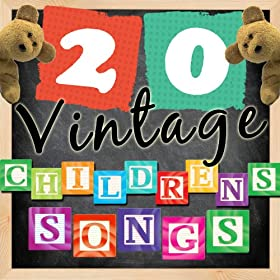 20 Vintage Childrens Songs