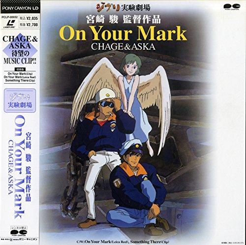 宮崎駿監督作品 On Your Mark CHAGE&ASKA[][Laser Disc]
