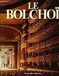 Le bolchoi, l'opera et le ballet dans...