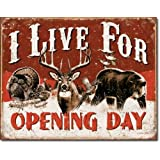 I Live for Opening Day Hunting Distressed Retro Vintage Tin Sign
