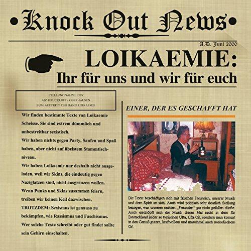 Wir sind Loikaemie / Oi! ist uns're Welt