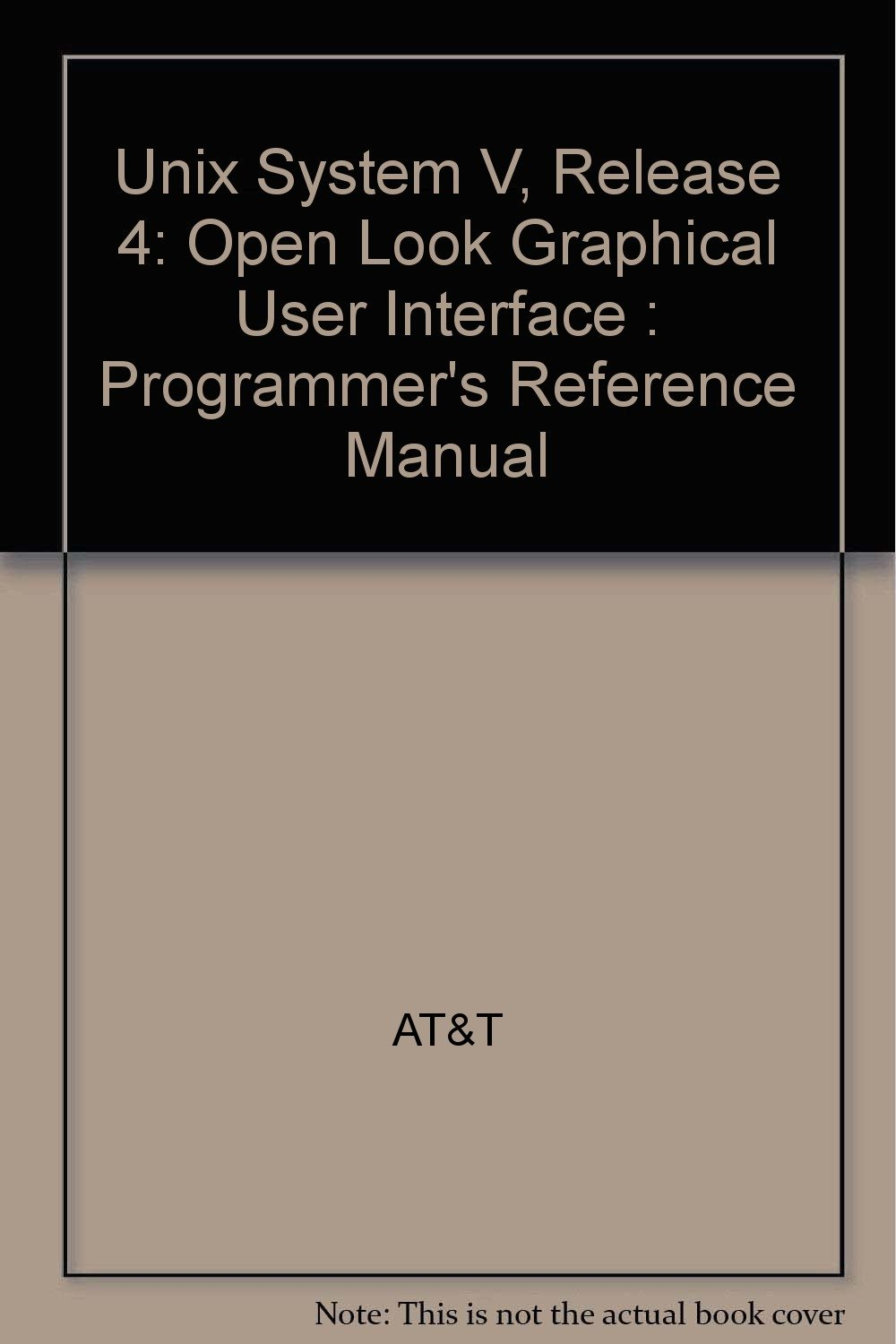 Buy Unix System V, Release 4: Open Look Graphical User Interface ...