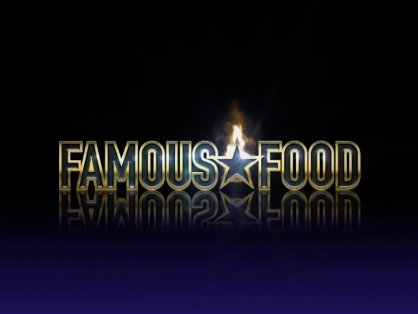 Famous Food on Amazon Prime Instant Video UK