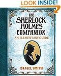 The Sherlock Holmes Companion: An Ele...