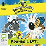 Shaun the Sheep: Pranks a Lot! | Martin Howard