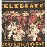 Celebrate! in Central America