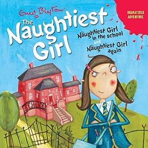 'Naughtiest Girl in the School' and 'Naughtiest Girl Again': Naughtiest Girl Series | [Enid Blyton]