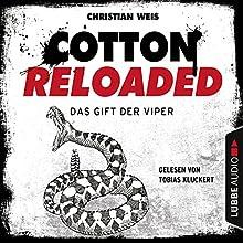 Das Gift der Viper (Cotton Reloaded 43) Hörbuch von Christian Weis Gesprochen von: Tobias Kluckert