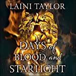 Days of Blood and Starlight: Daughter of Smoke and Bone, Book Two | Laini Taylor