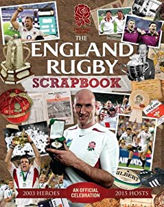 The Official England Rugby Scrapbook from Trinity Mirror Sport Media