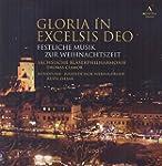 Gloria in Excelsis Deo - Festliche Mu...