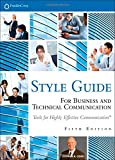 FranklinCovey Style Guide: For Business and Technical Communication (5th Edition) (0133090396) by Covey, Stephen R.