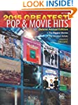 2015 Greatest Pop and Movie Hits: The...