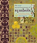 The New Secret Language of Symbols: A...