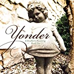 Yonder: A Southern Haunting, Book 1 | LeeAnne Hansen