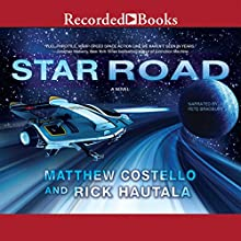 Star Road (       UNABRIDGED) by Matthew Costello, Rick Hautala Narrated by Pete Bradbury