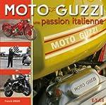 Moto Guzzi : Une passion italienne