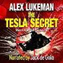 The Tesla Secret: The Project, Book Five Volume 5 Audiobook by Alex Lukeman Narrated by Jack de Golia