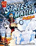 Solid Truth about States of Matter with Max Axiom, Super Scientist (Graphic Library: Graphic Science)