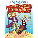 Judy Moody and Stink: The Mad, Mad, Mad, Mad Treasure Hunt ~ Megan McDonald