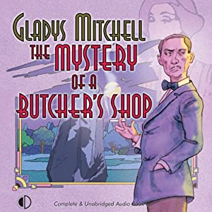 The Mystery of a Butcher's Shop | [Gladys Mitchell]