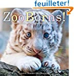 ZooBorns!: Zoo Babies from Around the...
