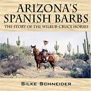 Arizona's Spanish Barbs: Silke Schneider: 9781598008494: Amazon ...