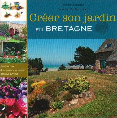 Livre cr er son jardin en bretagne - Creer son jardin virtuel gratuit ...