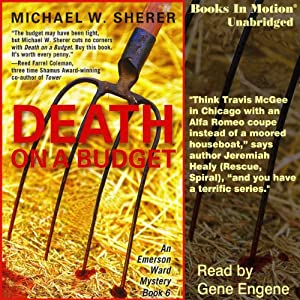 Death on a Budget: Emerson Ward Series, Book 6   [Michael W. Sherer]
