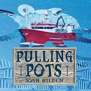 Pulling Pots: A Mythos Story Audiobook