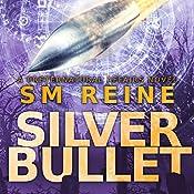 Silver Bullet: Preternatural Affairs, Book 2 | SM Reine