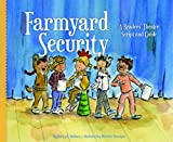 Farmyard Security: A Readers Theater Script and Guide (Readers Theater: How to Put on a Production)