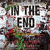 In the End: In the After, Book 2 | [Demitria Lunetta]