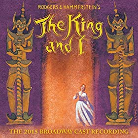 Amazon Com The King And I The 2015 Broadway Cast