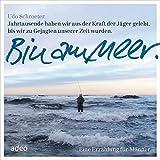Image de Hörbuch: Bin am Meer: Eine Erzählung für Männer.