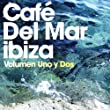 Cafe Del Mar: Vol�men Uno y Dos