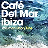 Various Artists Cafe Del Mar: Volúmen Uno y Dos