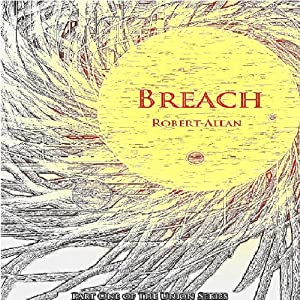 Breach: The Union, Part 1 | [Robert Allan]