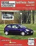 Revue technique automobile N° 416 Ford Fiesta / Fusion Essence et Diesel  Depuis 04/2002