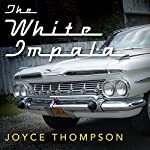 The White Impala | Joyce Thompson