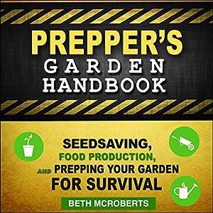 Preppers Garden Handbook Audiobook