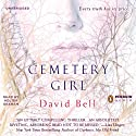 Cemetery Girl (       UNABRIDGED) by David Bell Narrated by Fred Lehne
