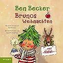 Brunos Weihnachten... und Halali! Hörbuch von Ben Becker Gesprochen von: Ben Becker