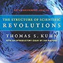 The Structure of Scientific Revolutions Hörbuch von Thomas S. Kuhn Gesprochen von: Dennis Holland