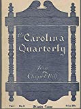 img - for The Carolina Quarterly, Volume 1, No. 2: March, 1949 book / textbook / text book